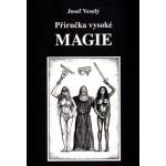Příručka vysoké magie,...