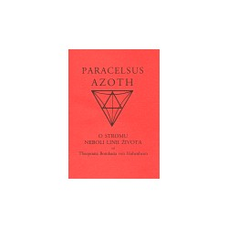 Azoth, Paracelsus z Hohenhe...