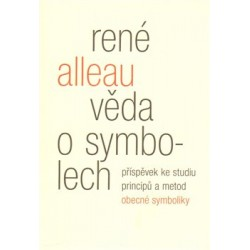 Věda o symbolech, Alleau René
