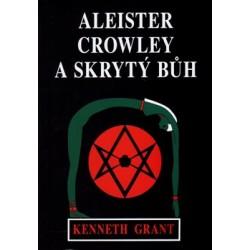 Aleister Crowley a skrytý...