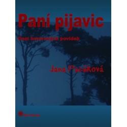 Paní pijavic, Pacáková Jana