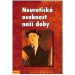 Neurotická osobnost naší...