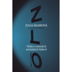 Zlo, Julia Shawová