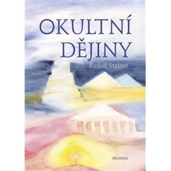 Okultní dějiny, Rudolf Steiner