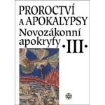 Proroctví a apokalypsy -...
