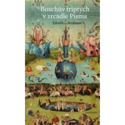 Boschův triptych v zrcadle...