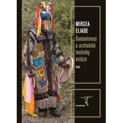 Šamanismus a archaické...
