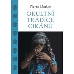 Okultní tradice Cikánů,...